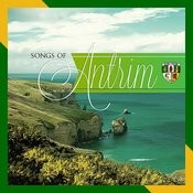 Songs Of Antrim Songs