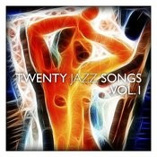 Twenty Jazz Songs Vol. 1 Songs