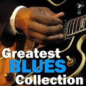 Greatest Blues Collection Songs