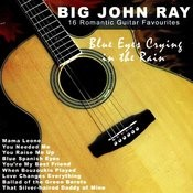 Blue Eyes Crying In The Rain: 16 Romantic Guitar Favourites Songs