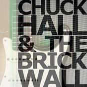 Chuck Hall & The Brick Wall Songs