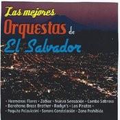 Las Mejores Orquestas De El Salvador Songs