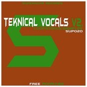 Teknical Vocals Vol. 2 Songs