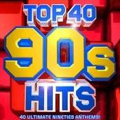Top 40 90's Hits - 40 Ultimate Nineties Anthems! Songs