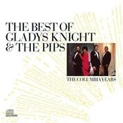 The Best Of Gladys Knight & The Pips: The Columbia Years Songs