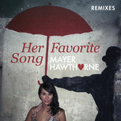 Her Favorite Song (Remixes) Songs