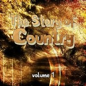 The Story Of Country, Vol. 1 Songs