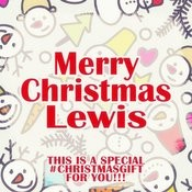 Merry Christmas Lewis - A Special #christmasgift For You Songs
