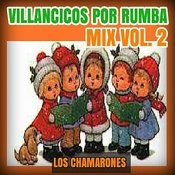 Villancicos Por Rumba Mix Vol. 2 Songs