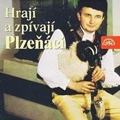 Hrají A Zpívají Plzeňáci Songs