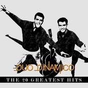 El Dúo Dinámico - The 20 Greatest Hits Songs