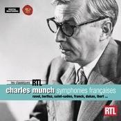 Charles Munch - Splendeurs Symphoniques Franaises Songs