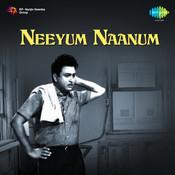 Neeyum Naanum Songs