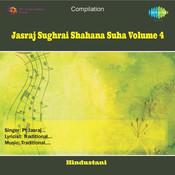 Jasraj - Sughrai Shahana Suha Vol 4 Songs