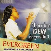Evergreen Morning Dew Melodies Songs
