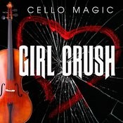 Girl Crush [Cello Version] Song