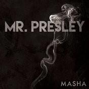Mr. Presley Songs