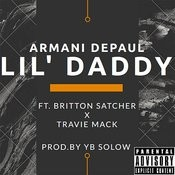 Lil' Daddy (Feat. Britton Satcher & Travie Mack) Songs