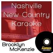 Nashville New Country Karaoke - Brooklyn Mckenzie Songs
