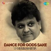 Dance For Gods Sake - S P Balasubrahmanyam Songs