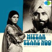 Mittar Pyare Noo Songs