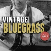 Vintage Bluegrass, Vol. 2 Songs