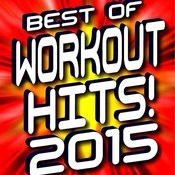 Best Of Workout Hits! 2015 Songs