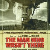 The Man Who Wasn't There - OST Songs