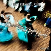 Big Band Music Club: Dance The Night Away, Vol. 1 Songs