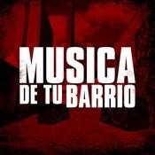 Musica De Tu Barrio Songs