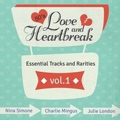 Love And Heartbreak From The 50's , Hits, Essential Tracks And Rarities, Vol. 1 Songs