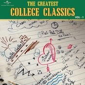 The Greatest College Classics - Vol.1 Songs