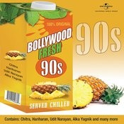 Bollywood Fresh - 90s Served Chilled Songs