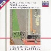 Ravel: Piano Concertos/Franck: Variations symphoniques/Fauré: Fantaisie Songs