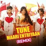 Tune Maari Entriyaan - Remix Songs