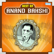 Best of Anand Bakshi Songs