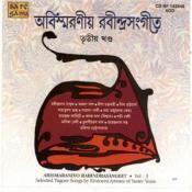 Abismaraniyo Rabindrasangeet Vol 3 Songs