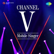 Channel V Mobile Singer Remix  Songs