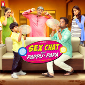 Sex Chat With Pappu & Papa Songs