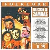 Los Mejores 13 - Folklore - Zambas Argentinas Songs