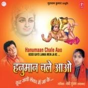 Hanuman Chale Aao-Kood Gayo Lanka Mein Jake Songs