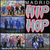Heroes de los 80. Madrid hip hop Songs