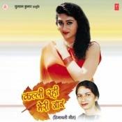 Kalli Rahi Meri Jaan Songs