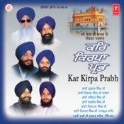 Kar Kirpa Prabh (Keertan Darbar-2001) Songs