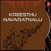 Kreesthu Navaratnalu Songs
