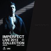 Imperfect Live 2013 Collection Songs