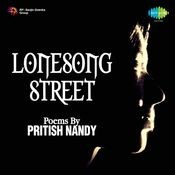 Lonesong - Street Poems Of Prithish Nandy Songs