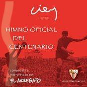 Himno Oficial Del Centenario Del Sevilla F.C. Songs