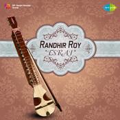 Randhir Roy Esraj Songs