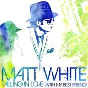 Falling In Love (With My Best Friend) Songs